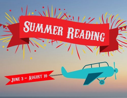 """Banner with words """"Summer Reading"""" with a blue plane below pulling a banner with the words """"June 3-August 10"""""""