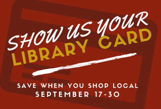 Show Us Your Library Card campaign, September 17-30, 2018.