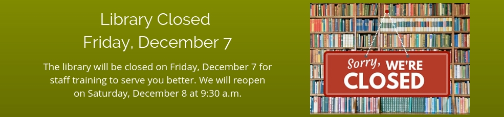 Library Closed December 7