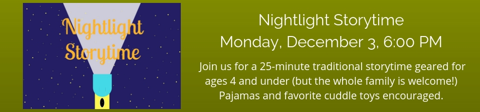 Nightlight Storytime December 5 at 6PM