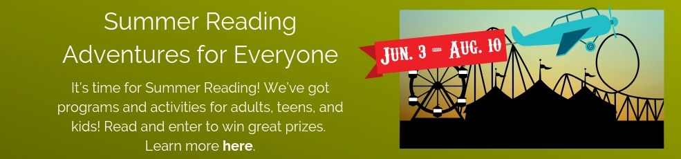 Summer reading for all ages begins June 3. Click for details.